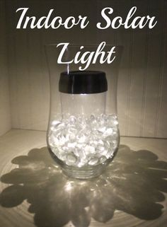 Indoor solar light. So simple and so pretty.