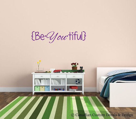 Check out this item in my Etsy shop https://www.etsy.com/listing/211053740/beyoutiful-vinyl-wall-decal-wall-art