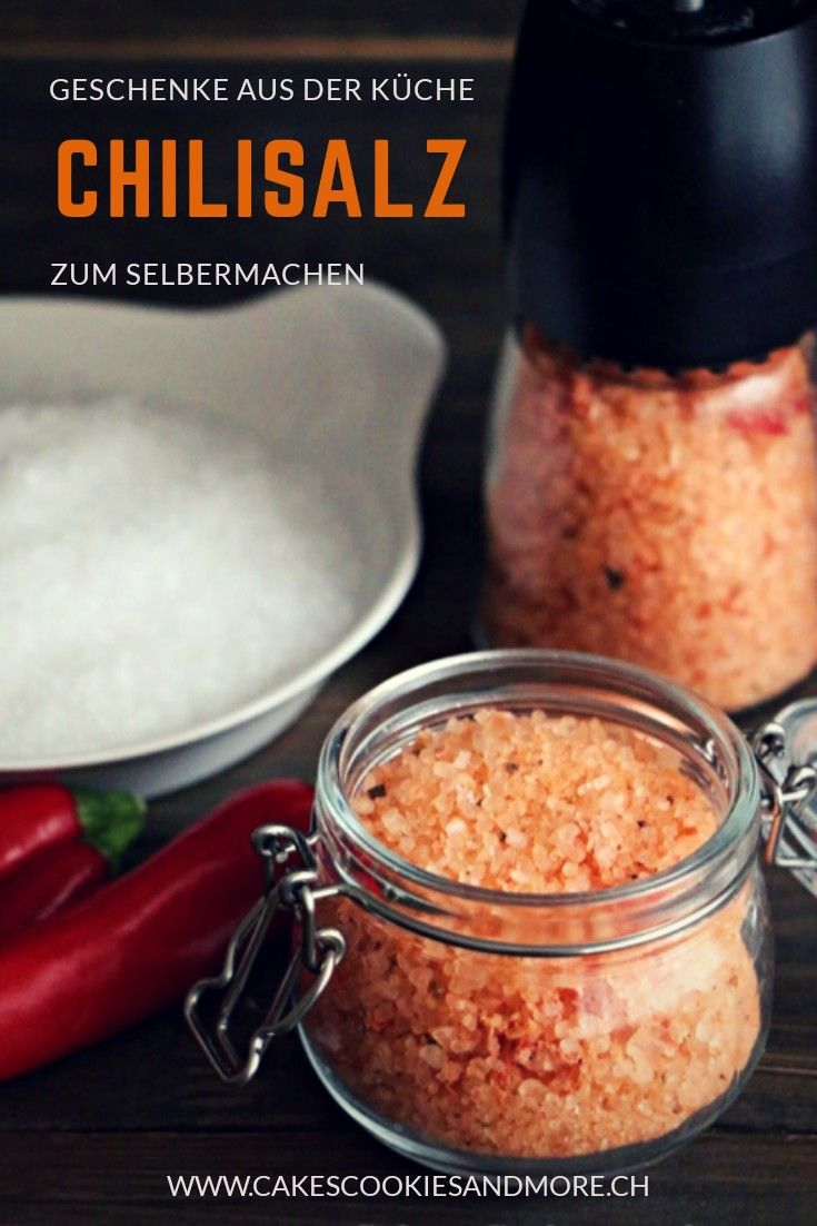 Chilisalz selbermachen - Geschenke aus der Küche ...