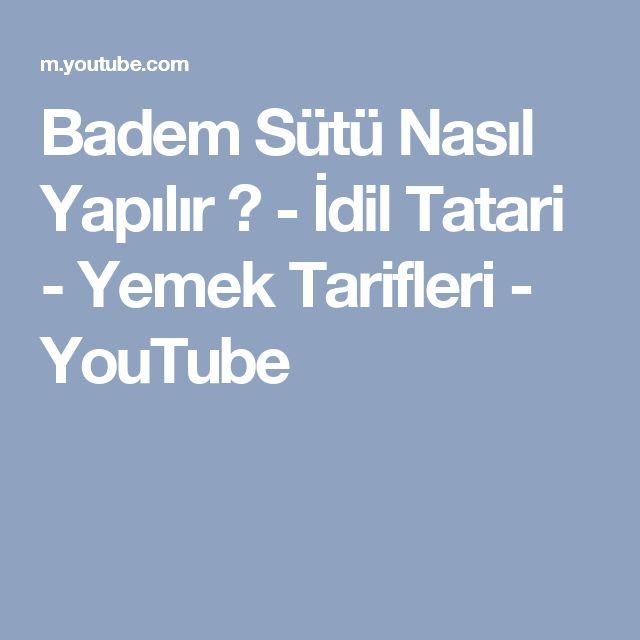 Badem Sütü Nasıl Yapılır ? - İdil Tatari - Yemek Tarifleri - YouTube