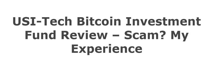 USI-Tech Bitcoin Investment Fund Review & Scam? My Experience   The Wealth Builder Club