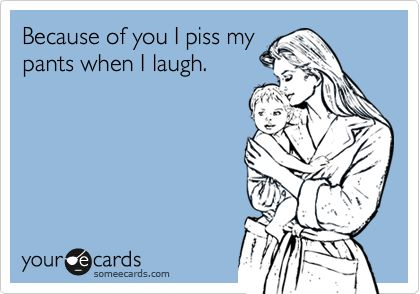 oh heck yes....and also when I jump on trampolines and sneeze.: Giggle, Quotes, E Card, Truth, Funny, So True, Funnies, Ecards