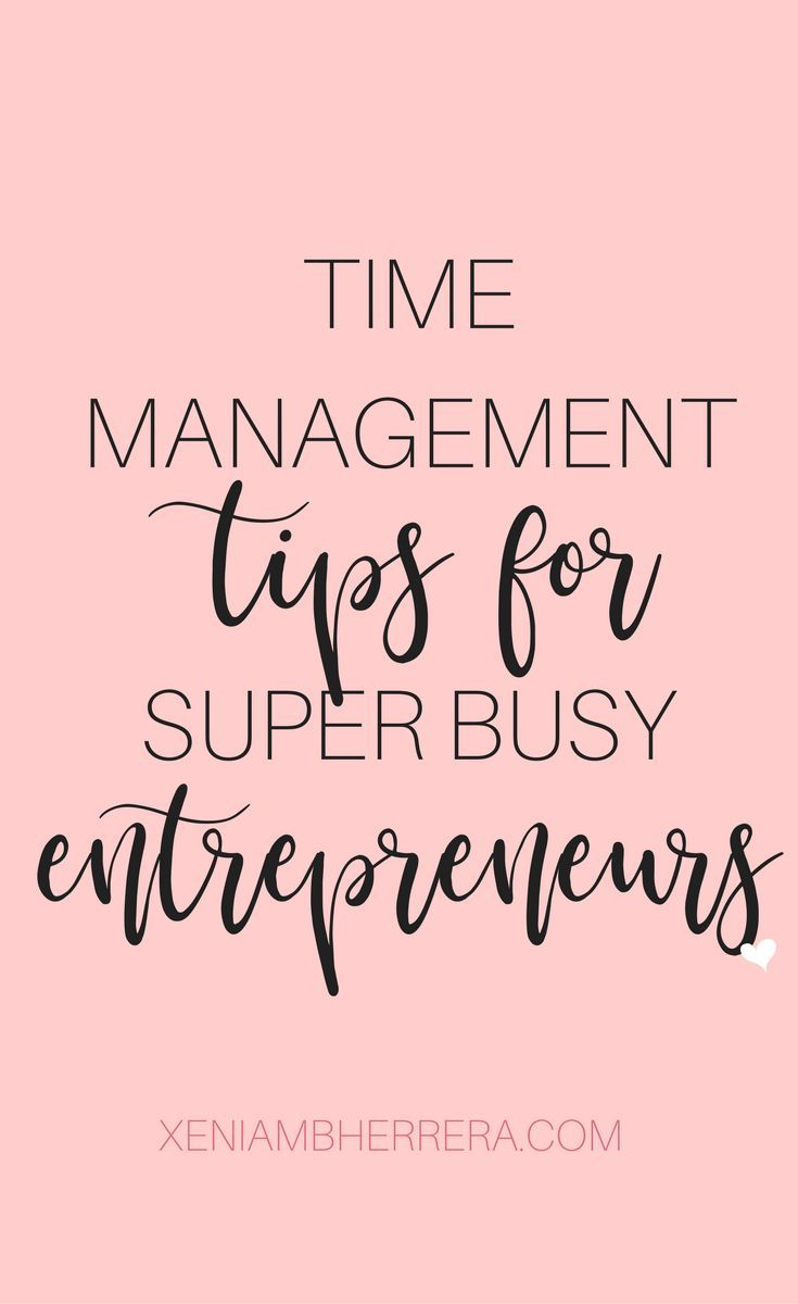 As an aspiring entrepreneur, you need to be able to manage your time.  . . . Time management | entrepreneur tips | small business tips