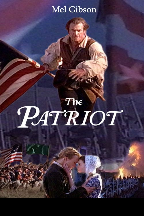 Image Detail For The Patriot Movies I Love Pinterest