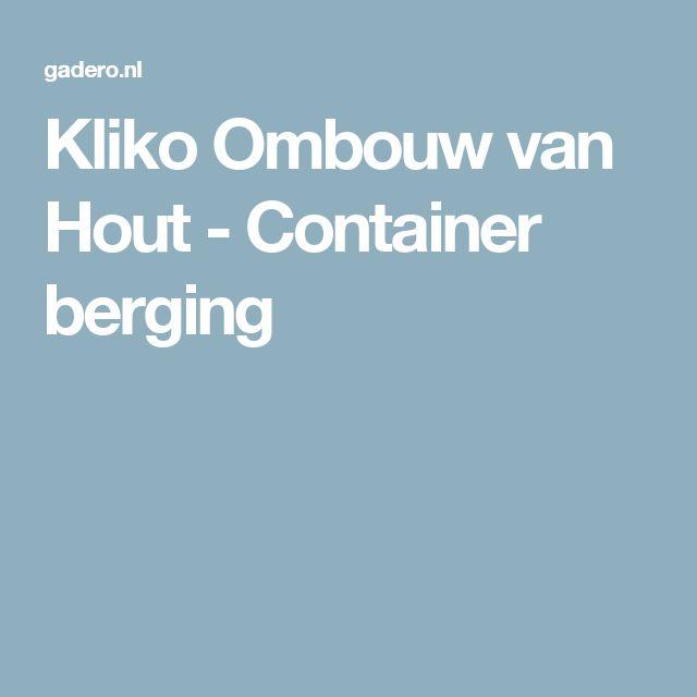 Kliko Ombouw van Hout - Container berging