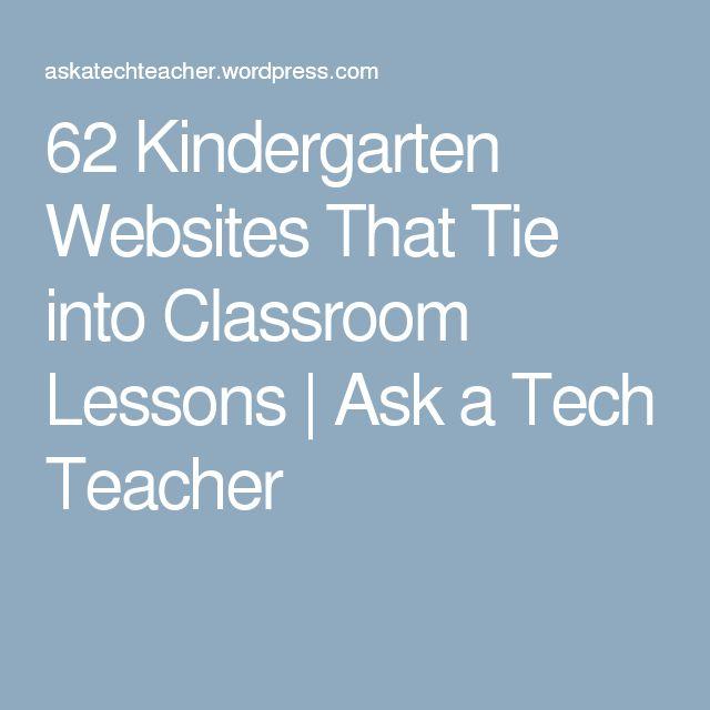 62 Kindergarten Websites That Tie into Classroom Lessons | Ask a Tech Teacher