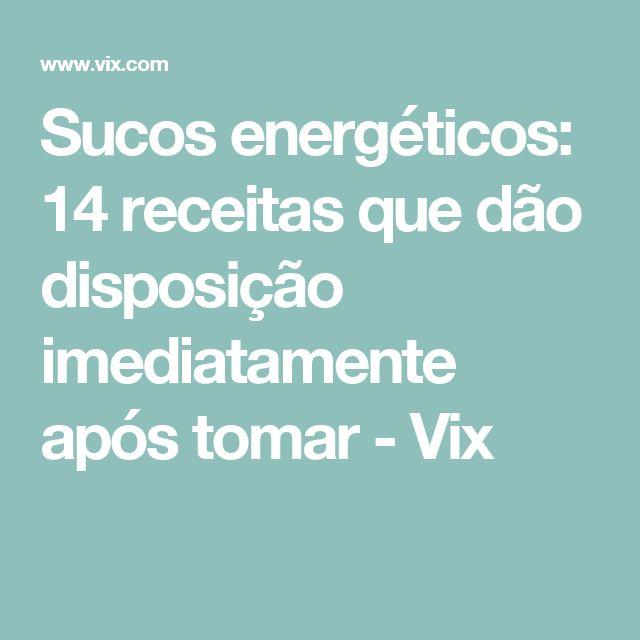Sucos energéticos: 14 receitas que dão disposição imediatamente após tomar - Vix