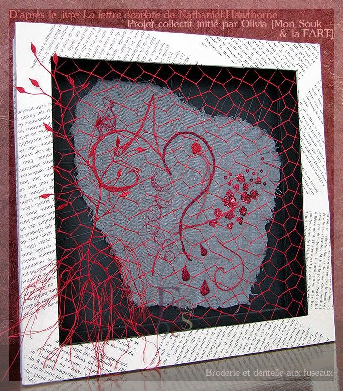 Broderie et dentelle aux fuseaux, thème inspiré du livre La Lettre Écarlate.