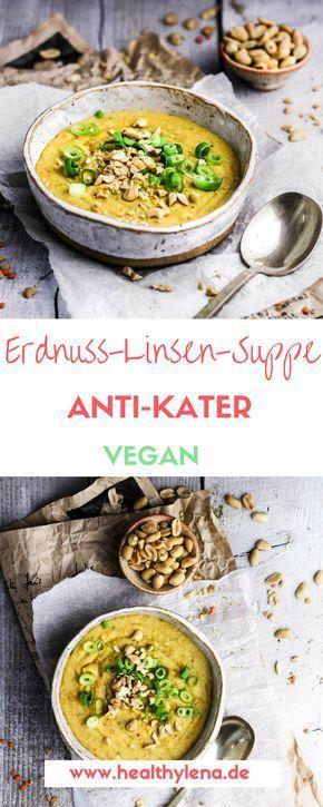 Erdnuss Linsensuppe (Anti-Kater + vegan