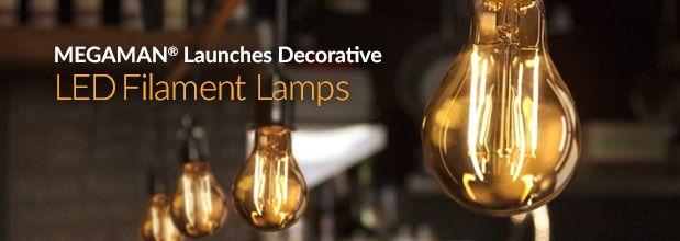 MEGAMAN® Professional | MEGAMAN® Launches Decorative LED Filament Lamps