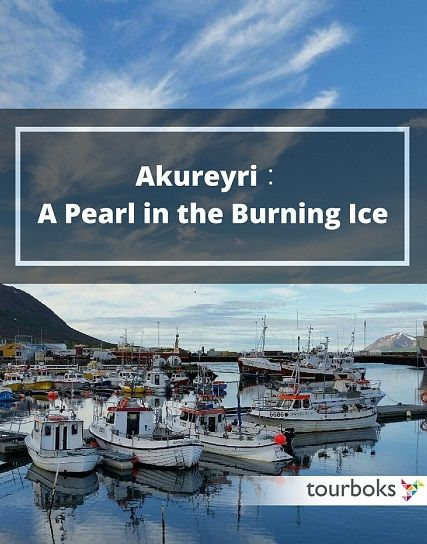 Tired of capitals and big cities in Europe? Here is a place for you, dynamic but not uproarious, small but not ordinary. It's time for Akureyri, it's time to feel just right. Explore it with Tourboks!