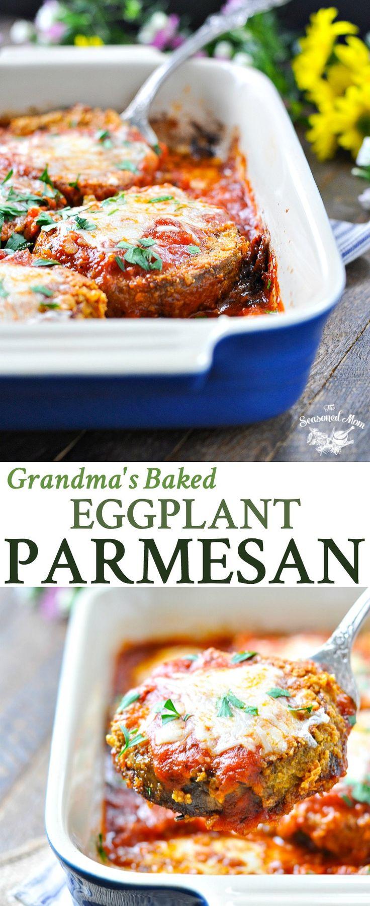 Grandma's Baked Eggplant Parmesan | Vegetarian Recipes Easy | Vegetarian Meals | Easy Dinner Recipes | Dinner Ideas | Italian Recipes | Italian Food