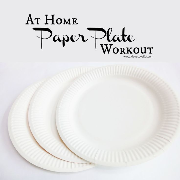 Paper Plate Workout - Move Love Eat - Health and Fitness Blogger