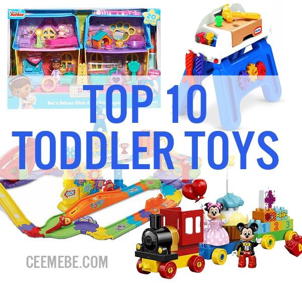 Top 10 Toddler Toys - Cee Me BeCee Me Be