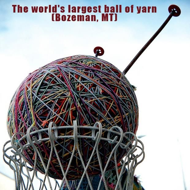 The Most Incredible Roadside Sights -Giant ball of yarn