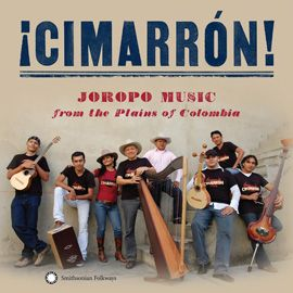 """¡Cimarrón! Joropo Music from the Plains of Colombia by Cimarrón - Through their powerful, moody, and unbridled sound, they live up to the meaning of their name Cimarrón—""""wild bull."""" This is the second Smithsonian Folkways album for the GRAMMY-nominated and internationally acclaimed Colombian ensemble."""