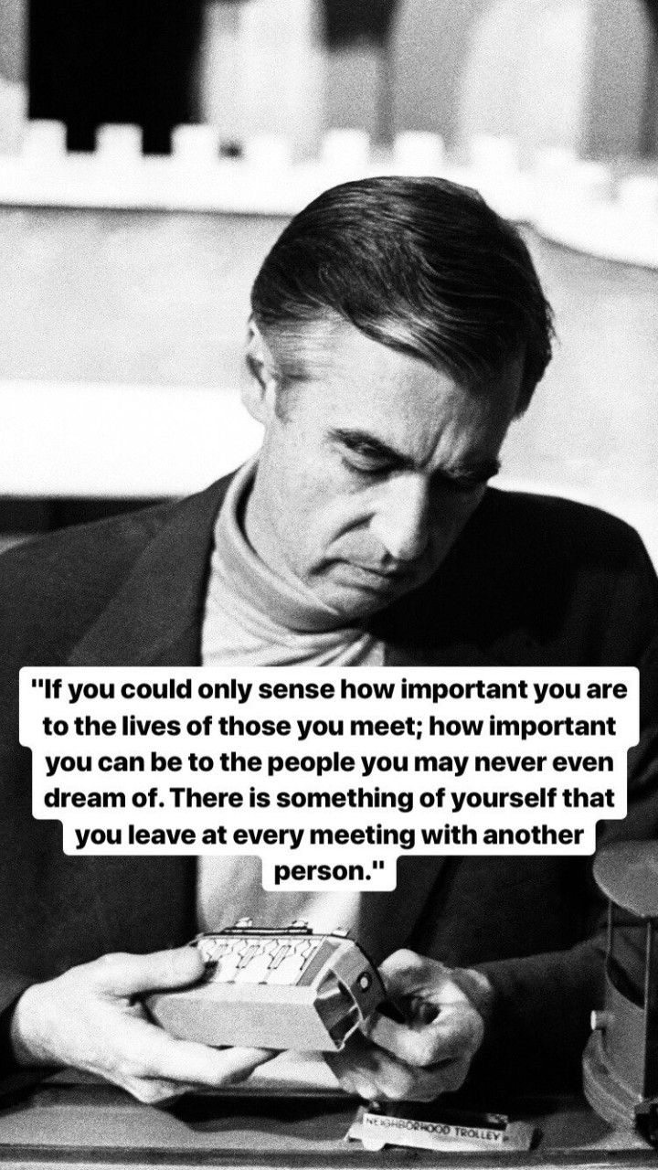 Fred Rogers Mr Rogers Quote Wisdom Quotes Cool Words
