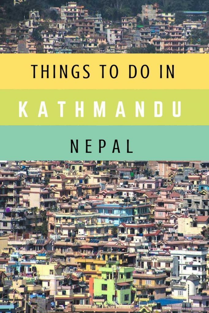 Things to Do in Kathmandu, Nepal.  Click here to get inspired.