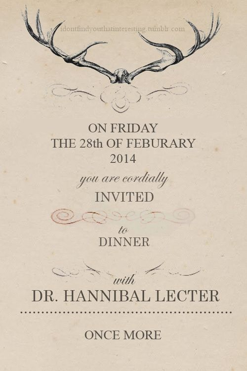 #Hannibal Season 2 Invite ~ Will you be there? Watch LIVE February 28th on NBC