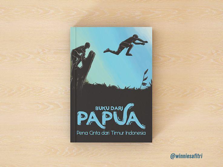 "Check out my @Behance project: ""Buku dari Papua, Pena Cinta dari Timur Indonesia"" https://www.behance.net/gallery/59748903/Buku-dari-Papua-Pena-Cinta-dari-Timur-Indonesia"