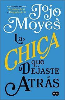 Entre un jardin de libros: LA CHICA QUE DEJASTE ATRÁS / JOJO MOYES
