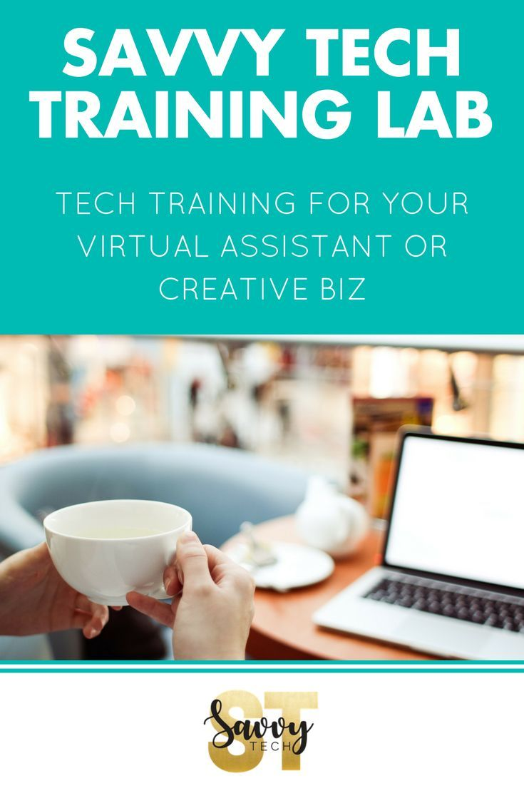 SavvyTech Training Lab Tech Trainings for your Virtual Assistant or Creative Biz. Being part of the SavvyTech Lab enables you to:   Build a service-based biz you love that generates recurring income and gives you the lifestyle you want Attract more clients by adding must-needed services to the list that you offer Finally get to grips with the technical side of building and managing your own business | #virtualassistant #smallbusiness #socialmedia #va