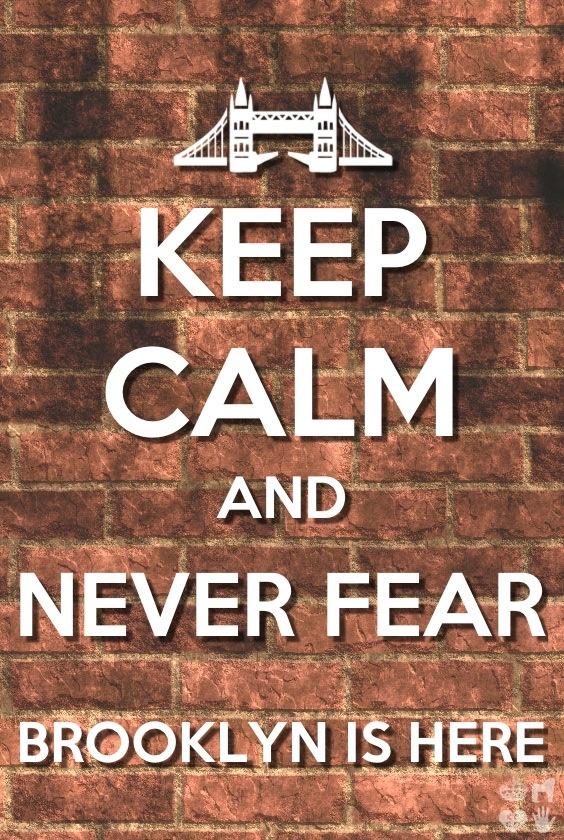 Keep calm and never fear Brooklyn is here! - Newsies