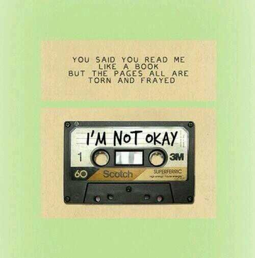 I'm Not Okay - My Chemical Romance. I've been listening to this song on repeat lately ._.