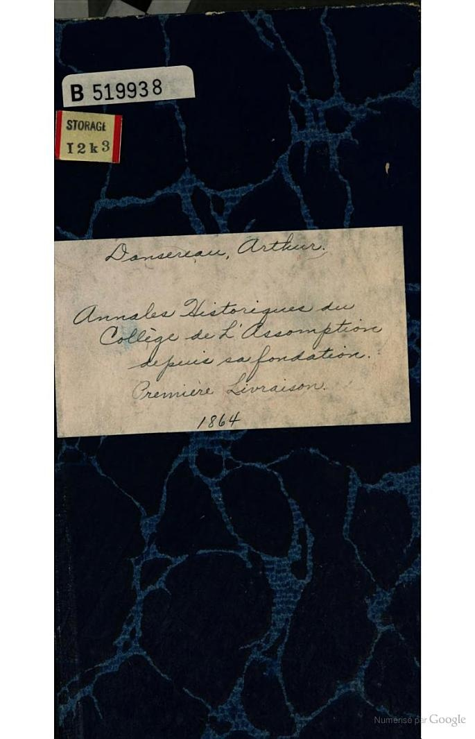 Annales historiques du College de L'Assomption depuis sa fondation - Clement Arthur Dansereau - Google Livres