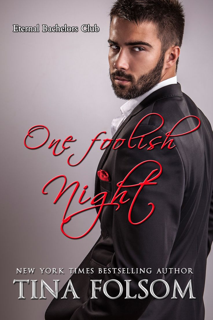 New Cover For One Foolish Night (eternal Bachelors Club #4)! Http: