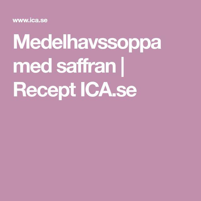 Medelhavssoppa med saffran   Recept ICA.se