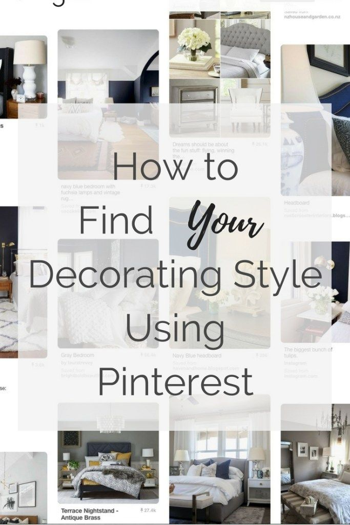 How To Find Your Decorating Style Using Pinterest; Interior Design Style;  Personal Decorating Style