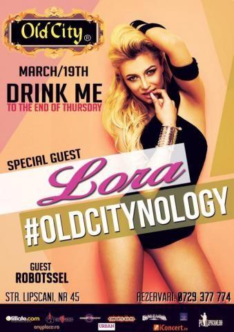 LORA @ DRINK ME to The End of Thursday | Old City | PeLipscani.RO | Ghid dedicat Centrului Vechi | Petreceri in Bucuresti | Sambata seara | Centrul Istoric