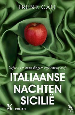Italiaanse nachten - Sicilië van Irene Cao | ISBN:9789401601580, verschenen: 2014 #ItaliaanseNachten #Sicilie #roman #IreneCao - Elena is alles kwijt. Haar leven verandert in een hel als ze op een avond dronken uit een club komt en door een auto wordt geschept...