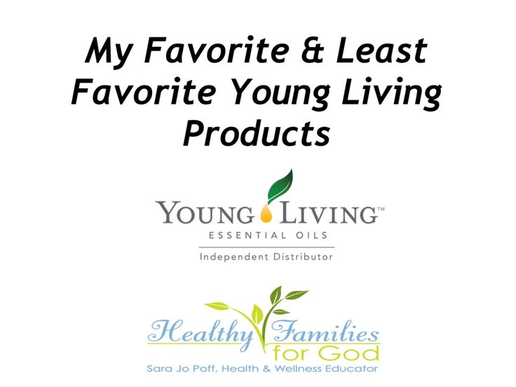 HFFG's Favorite and Least Favorite Young Living Products