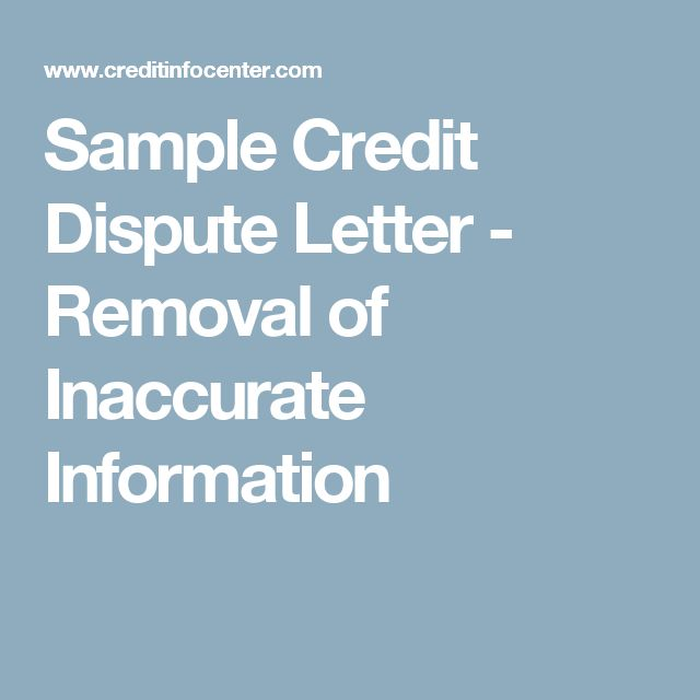 Sample Credit Dispute Letter - Removal of Inaccurate Information