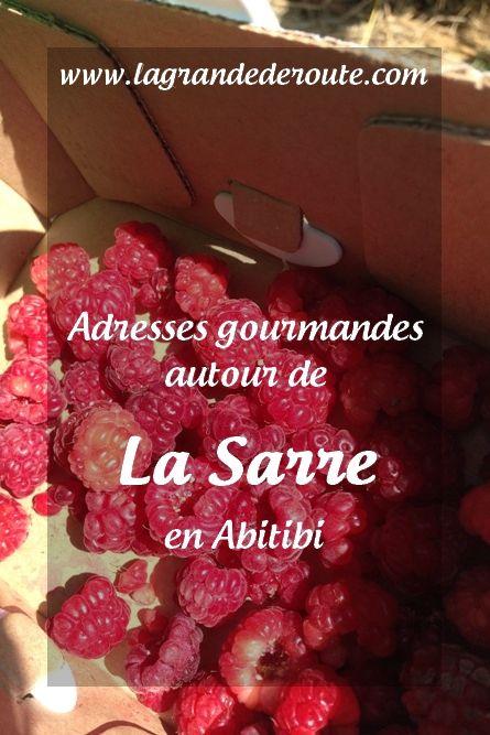 Où manger à La Sarre, Abitibi Adresse gourmandes, auto-cueillette, café www.lagrandederoute.com