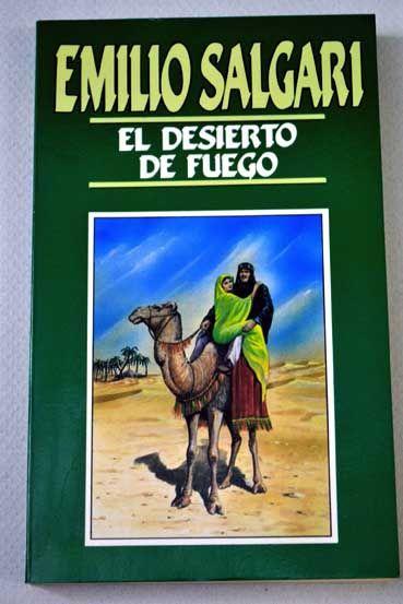 El desierto de fuego Emilio #Salgari. Orbis. 1987. 20 cm. 169 p