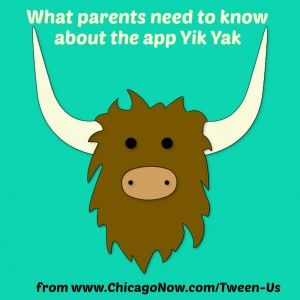 The Yik Yak app is wreaking havoc in schools: 11 things parents need to know