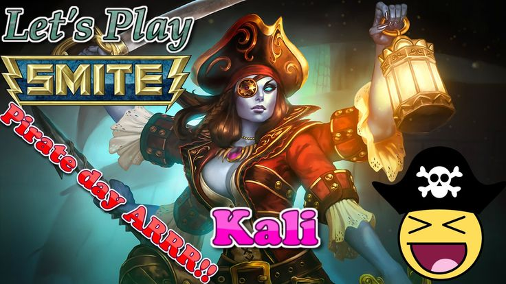 Happy belated pirate day! - Smite Xbox one Kali