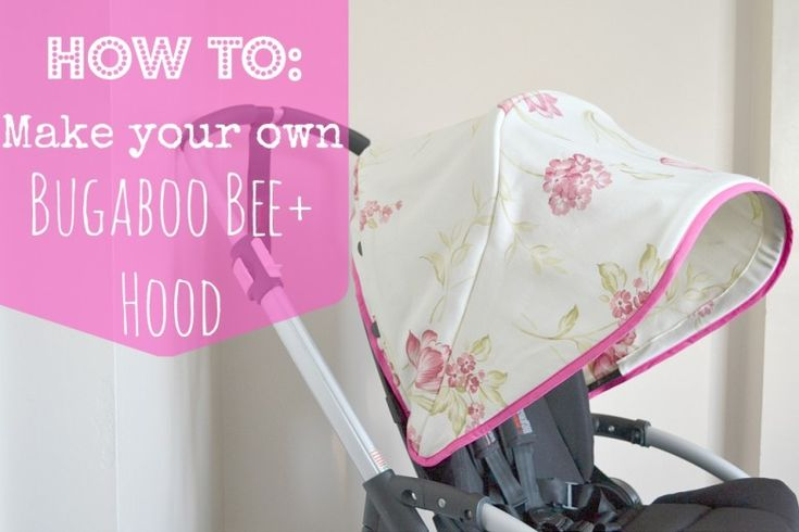 How to: Make a Bugaboo Bee Hood – Instructions! very simple and quick to do!!!