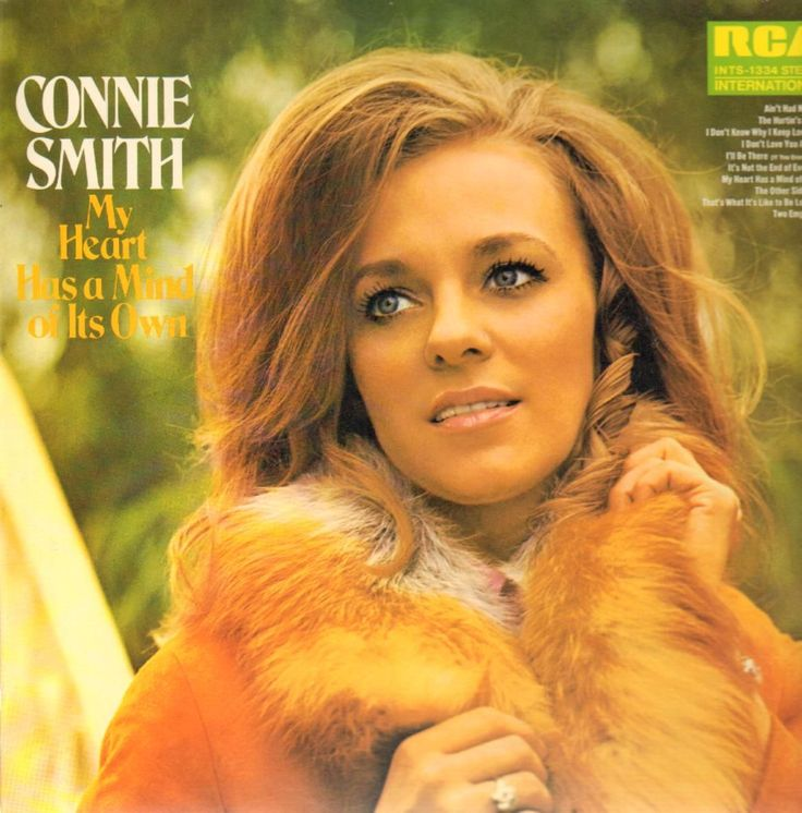 Connie Smith Connie Smith My Heart Has A Mind Of It S