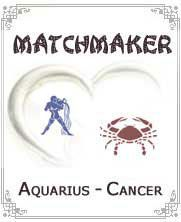 Cancer & Aquarius:-Aquarius people like to have some enjoyable moments in their lives. Aquarius people like to live independently as they do not like to live in relationship. They have good control on their emotions. They can also be straight while pointing your mistakes. Aquarius people also like going on long trips and camping...