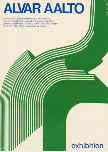 Alvar Aalto. Exhibition at University art gallery and school of architecture fine arts building, Arlington, Texas, USA, 23.1.-12.2. 1980