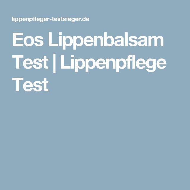 Eos Lippenbalsam Test | Lippenpflege Test