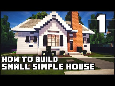 Minecraft House - How to Build : Simple Small House - Part 1 - YouTube
