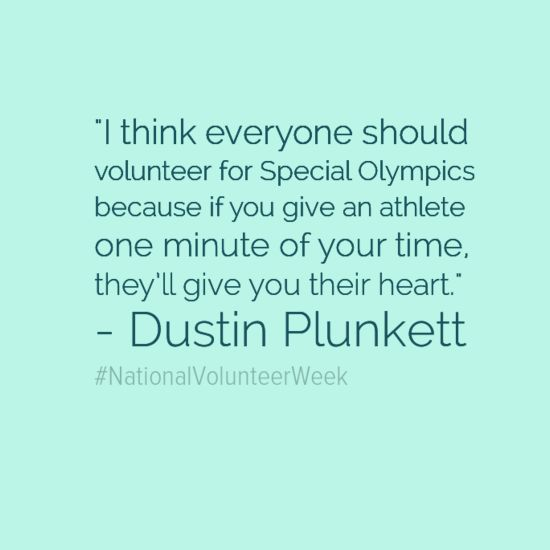 Wonderful quote about volunteering with Special Olympics!  #Volunteer