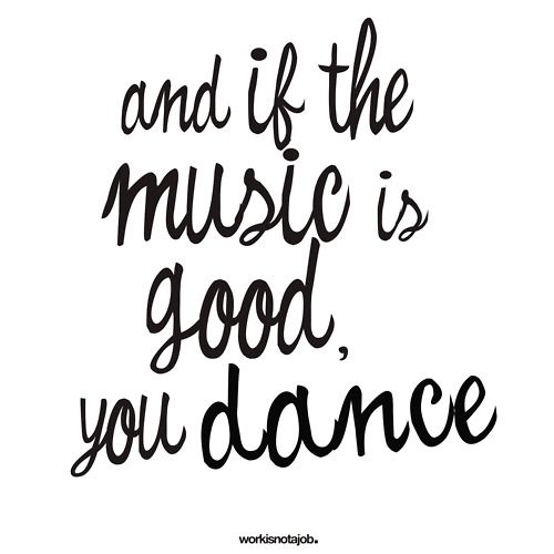 DanceThoughts, Music, Life Motto, Inspiration, Dance Quotes, Wisdom, True, Things, Living