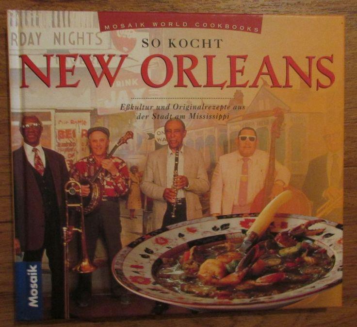 So kocht New Orleans * Mosaik Verlag 1998 Kochen USA