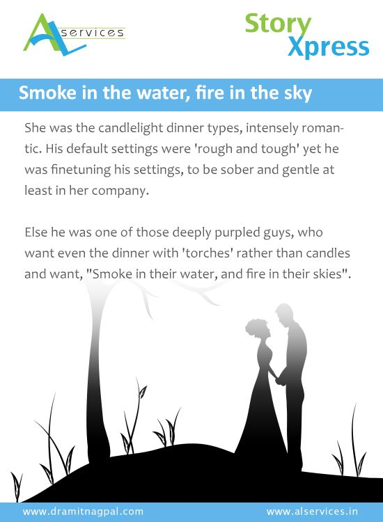 Smoke on the water, fire in the sky #storytelling